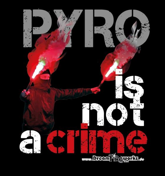 T-Shirt PYRO is not a Crime