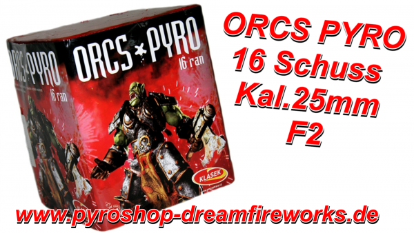 ORCS PYRO Sofort Lieferbar